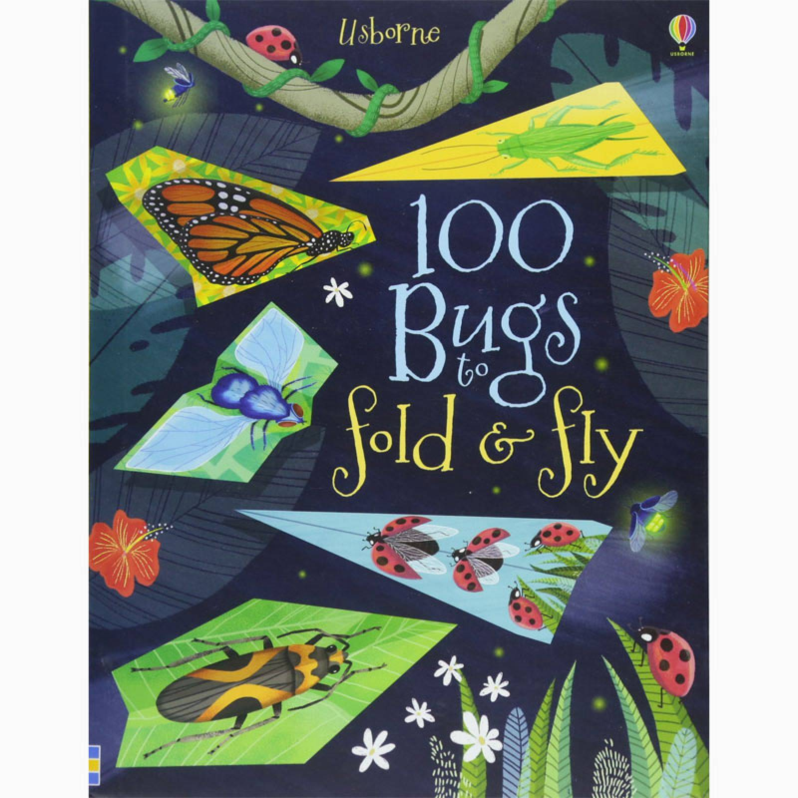 100 Bugs To Fold And Fly - Paperback Book