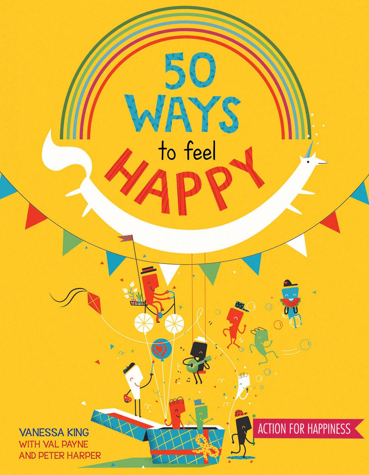 50 Ways To Feel Happy - Paperback Book
