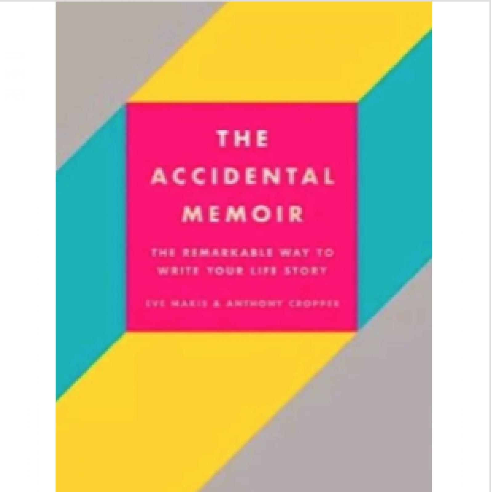 The Accidental Memoir - Hardback Book
