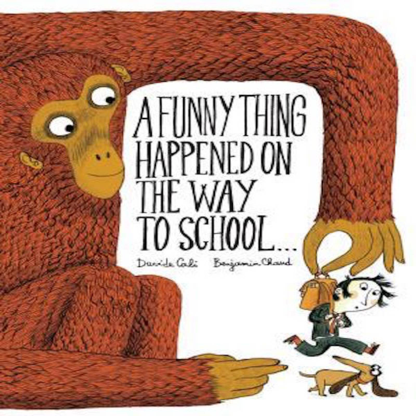A Funny Thing Happened On The Way To School Hardback Book