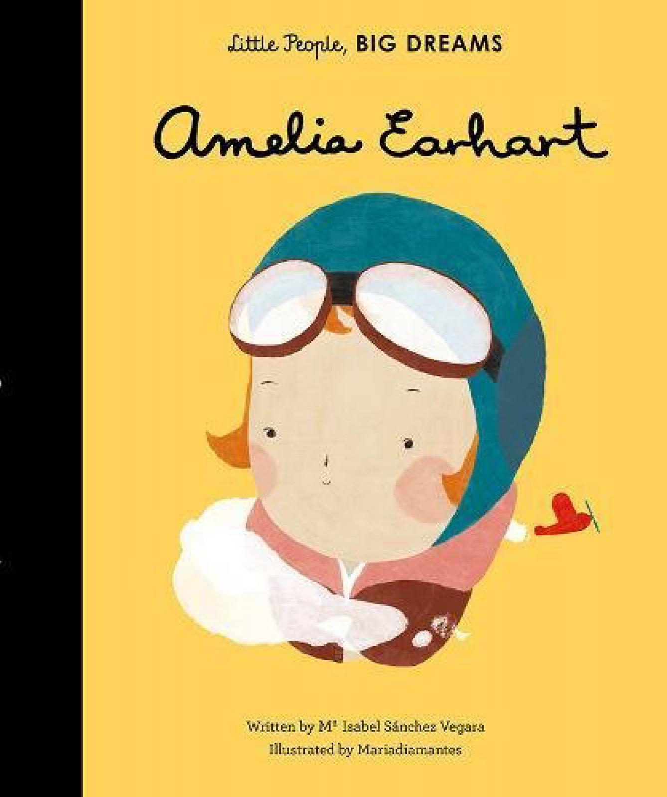 Amelia Earhart: Little People Big Dreams Hardback Book