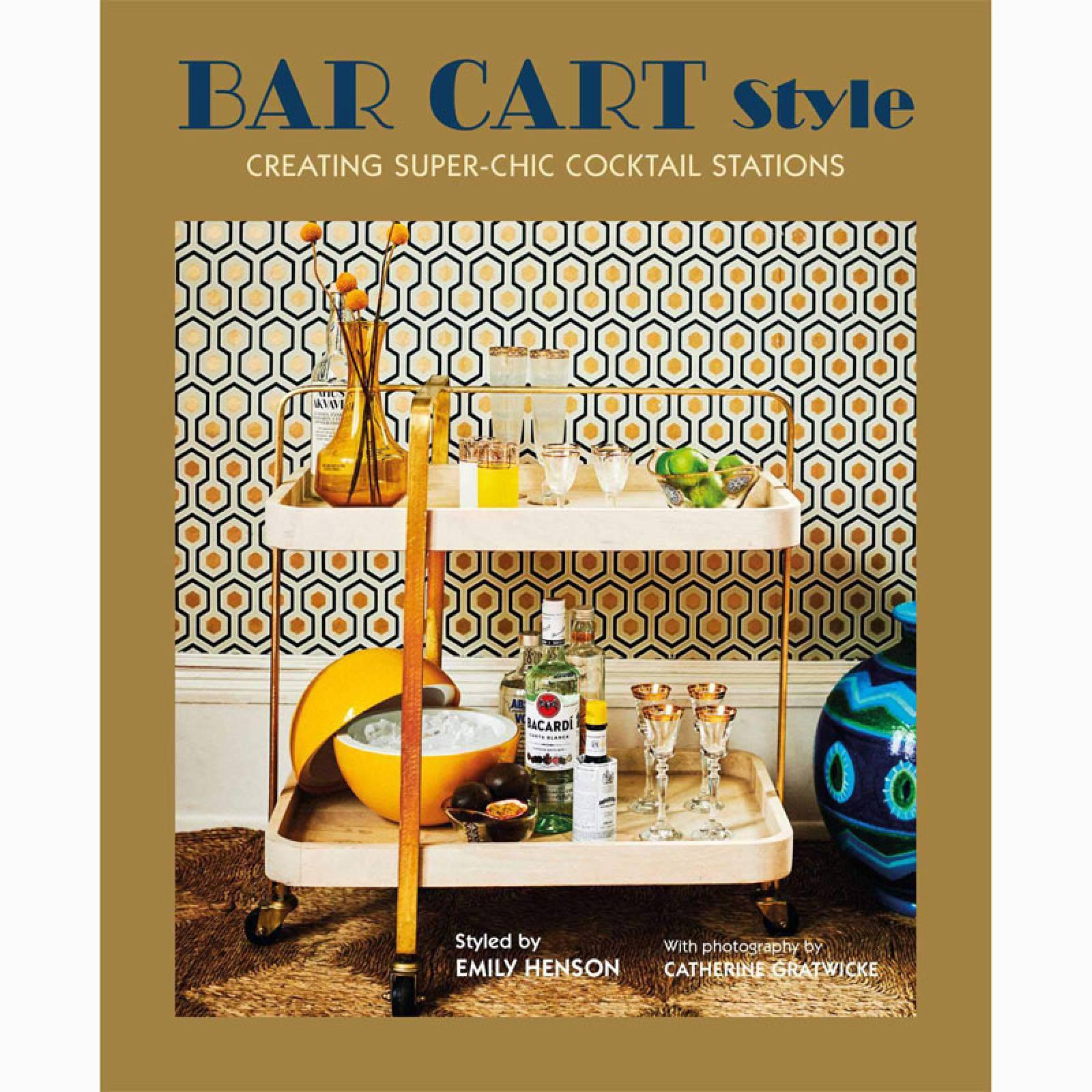 Bar Cart Style - Hardback Book