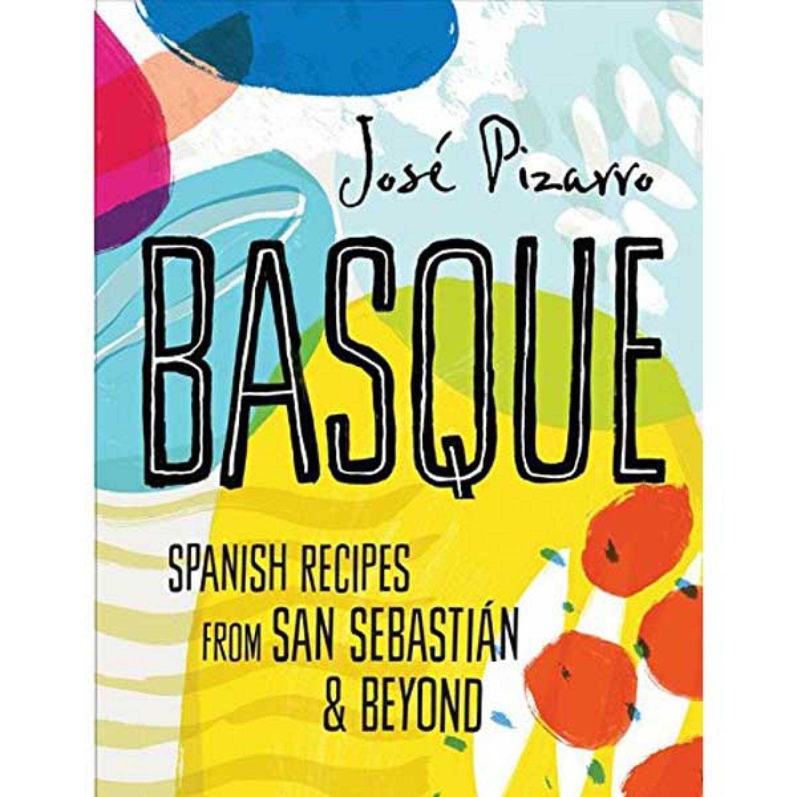 Basque By José Pizarro Hardback Cookbook