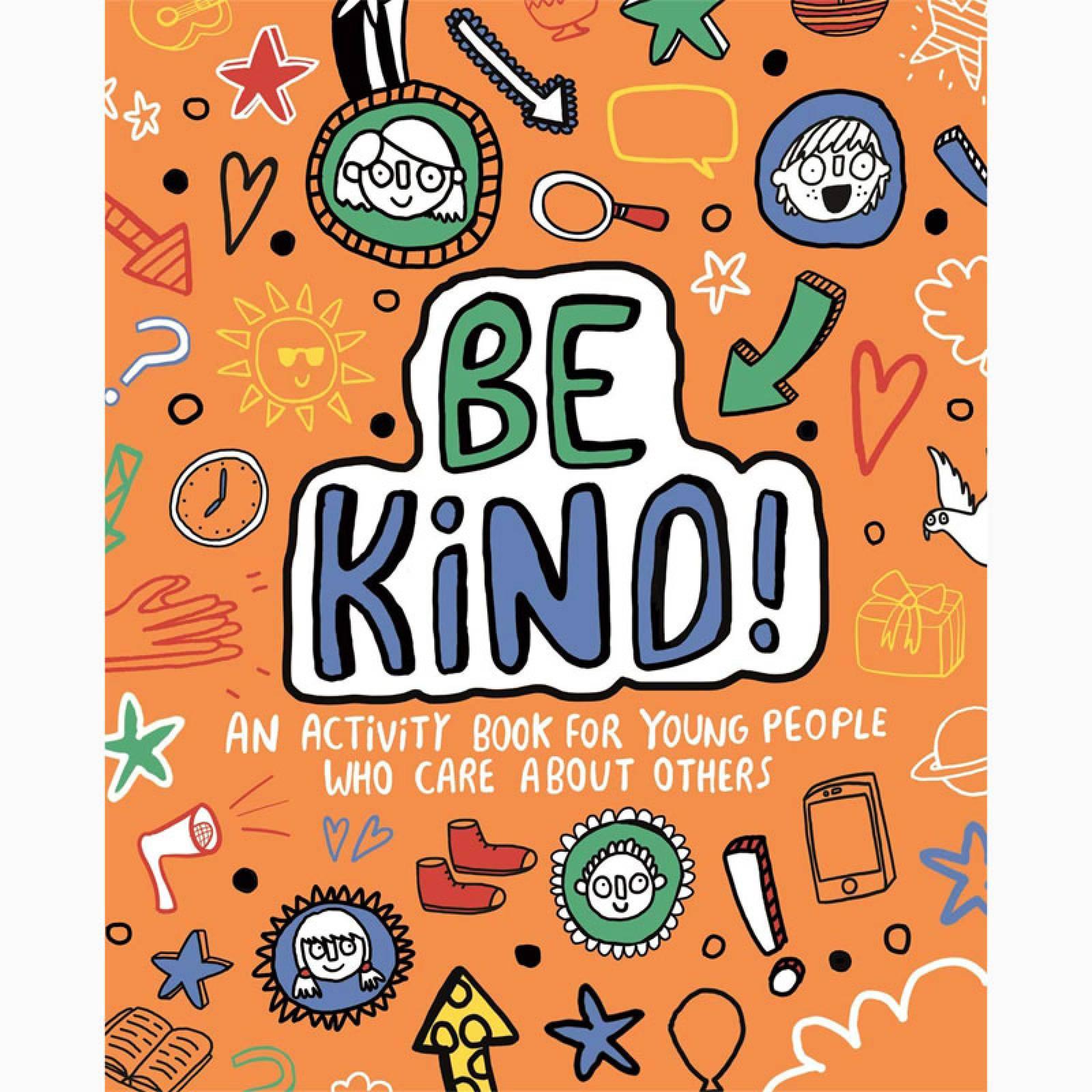Be Kind! Mindful Kids Global Citizen - Paperback Book