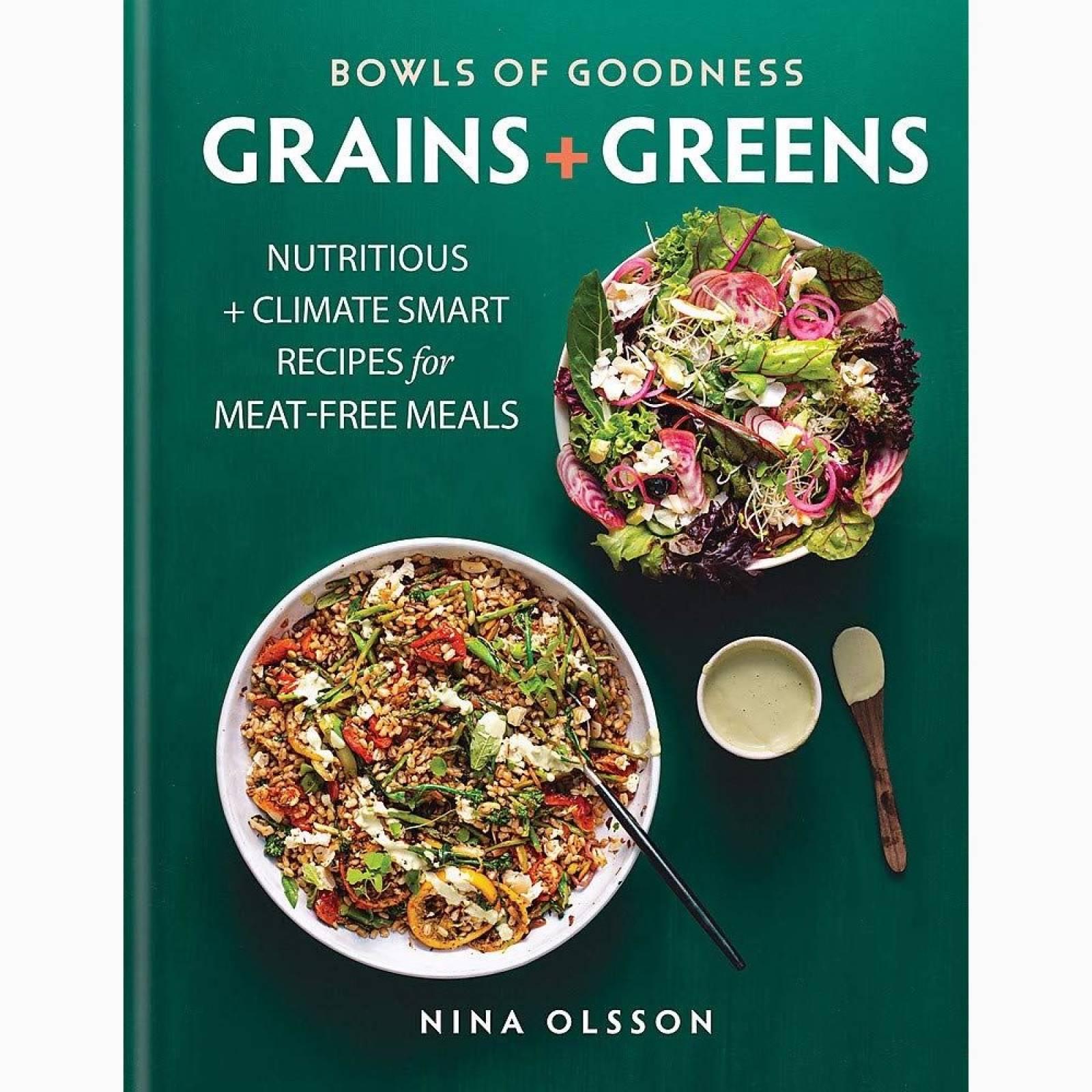 Bowls Of Goodness: Grains & Greens - Hardback Book