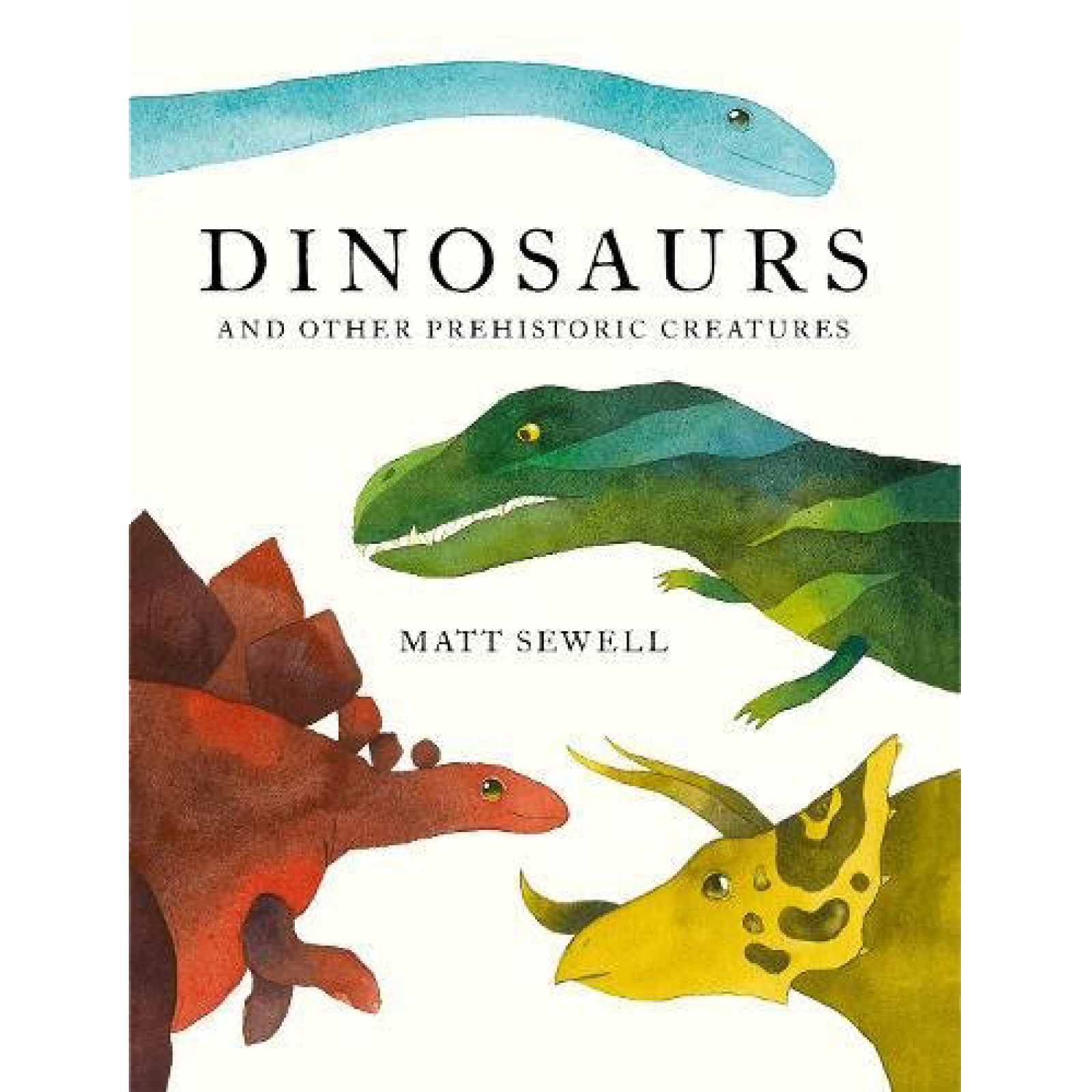Dinosaurs And Other Prehistoric Creatures Hardback Book