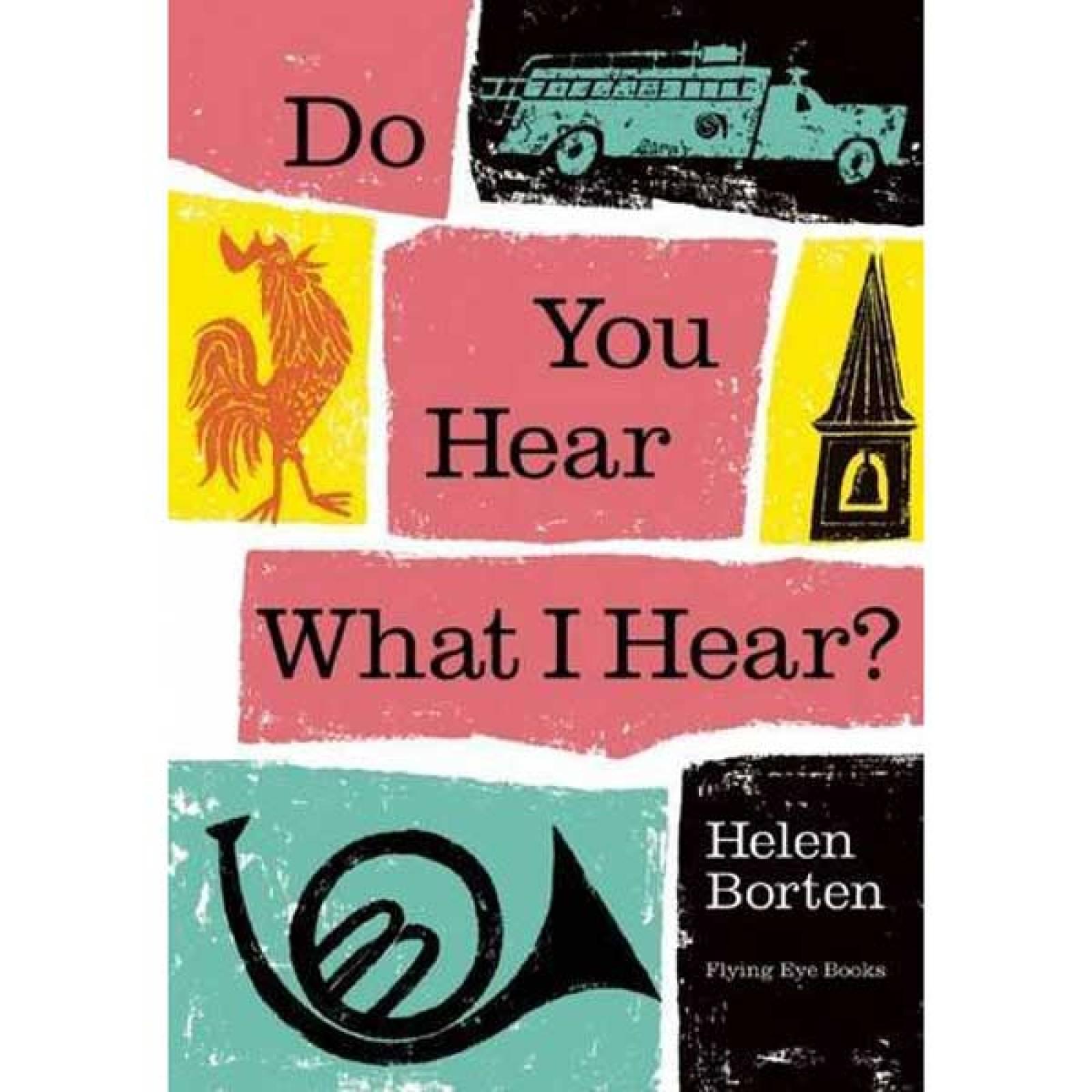 Do You Hear What I Hear? By Helen Borten Hardback Book