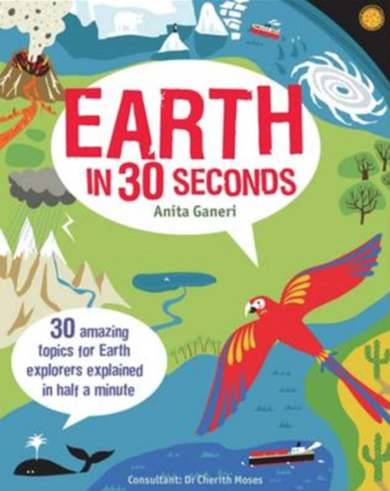 Earth In 30 Seconds By Anita Ganeri Paperback Book