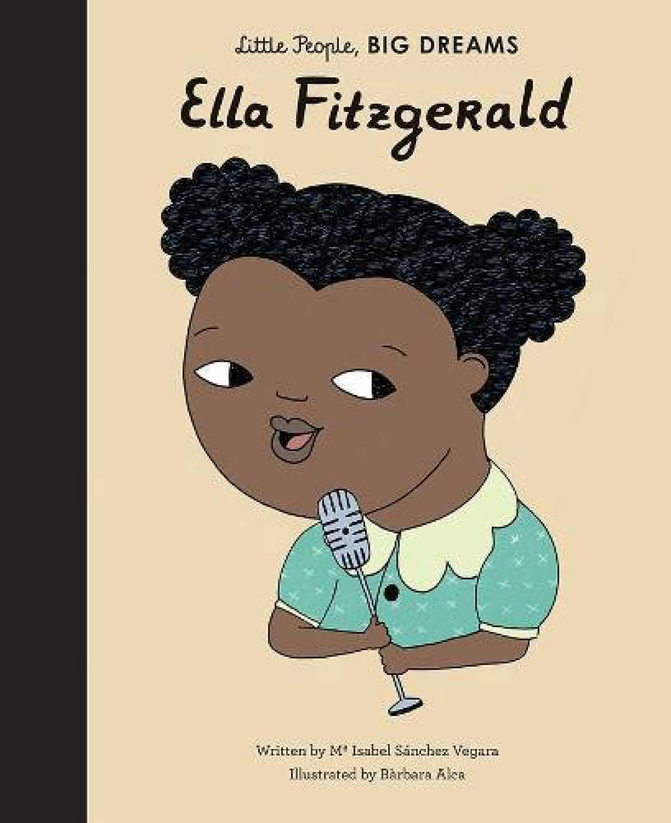 Ella Fitzgerald - Little People Big Dreams - Hardback Book