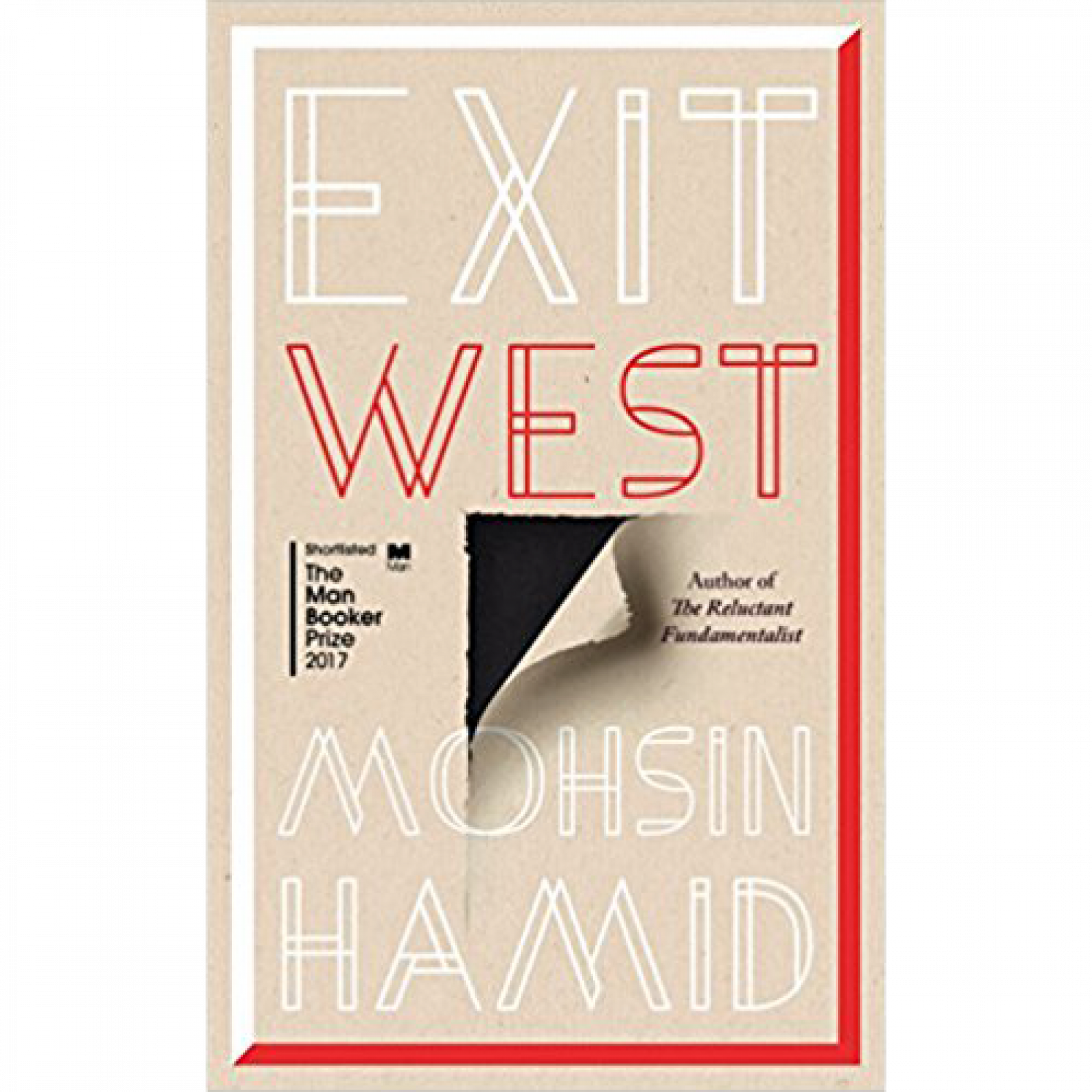 Exit West By Mohsin Hamid Hardback Book