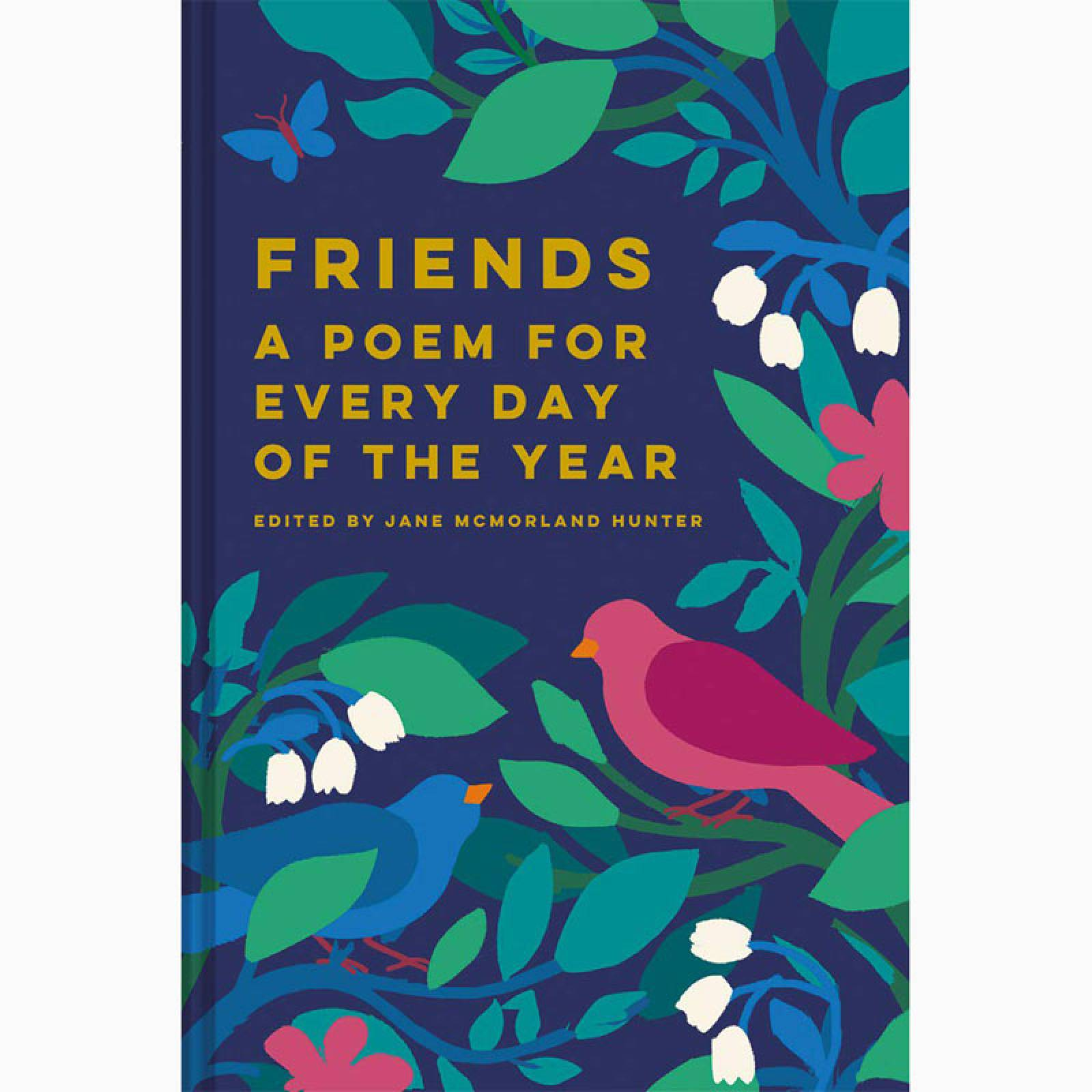 Friends: A Poem for Every Day of the Year - Hardback Book