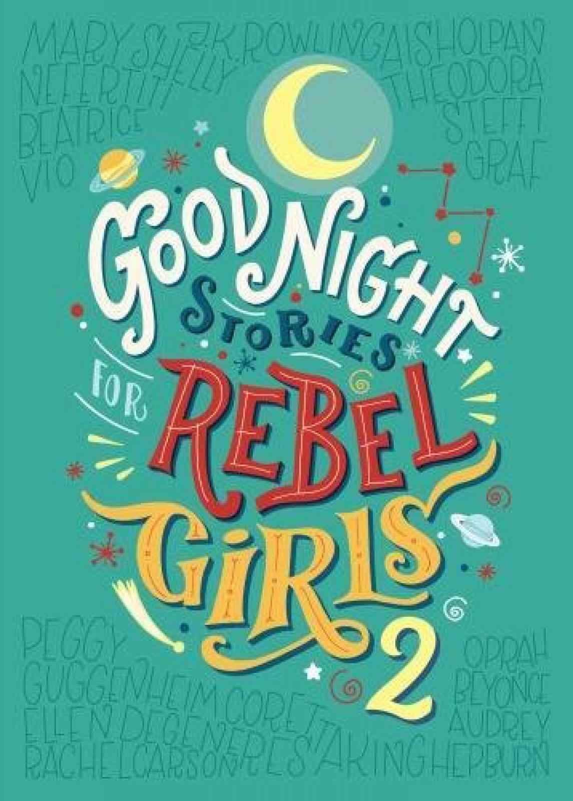 Goodnight Stories For Rebel Girls 2 - Hardback Book