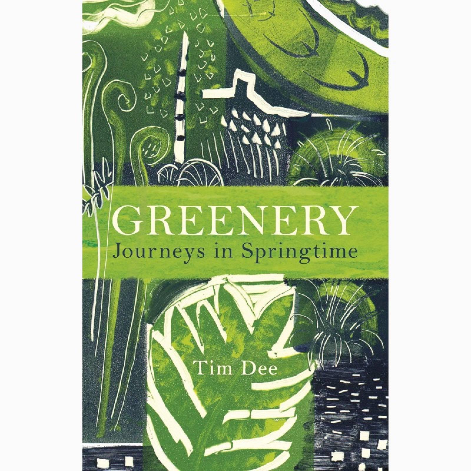 Greenery: Journey In Springtime - Hardback Book