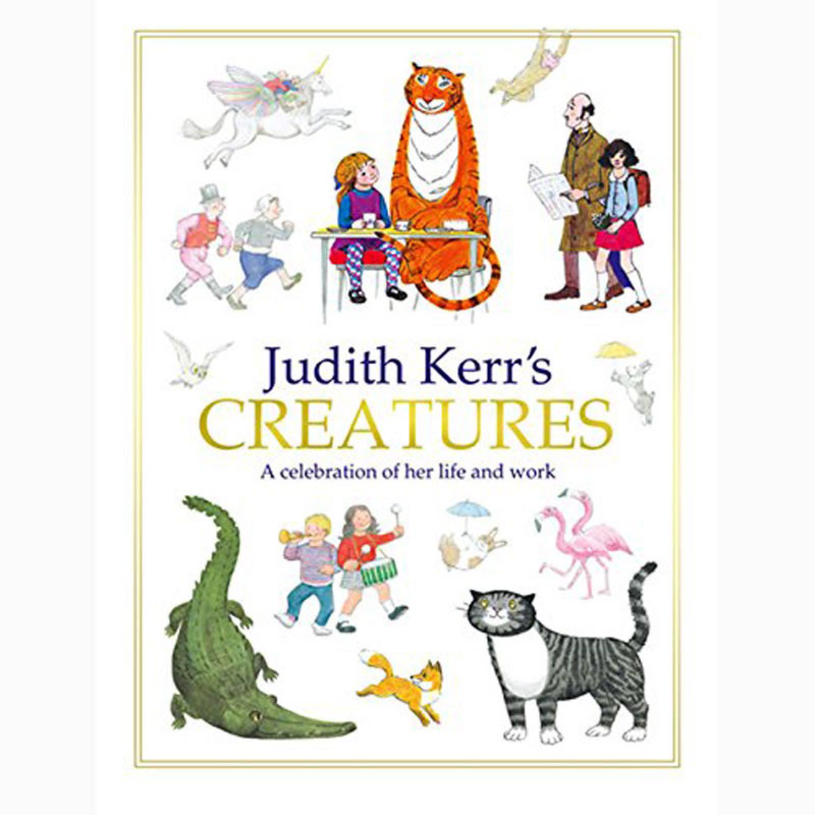 Judith Kerr's Creatures - Hardback Book