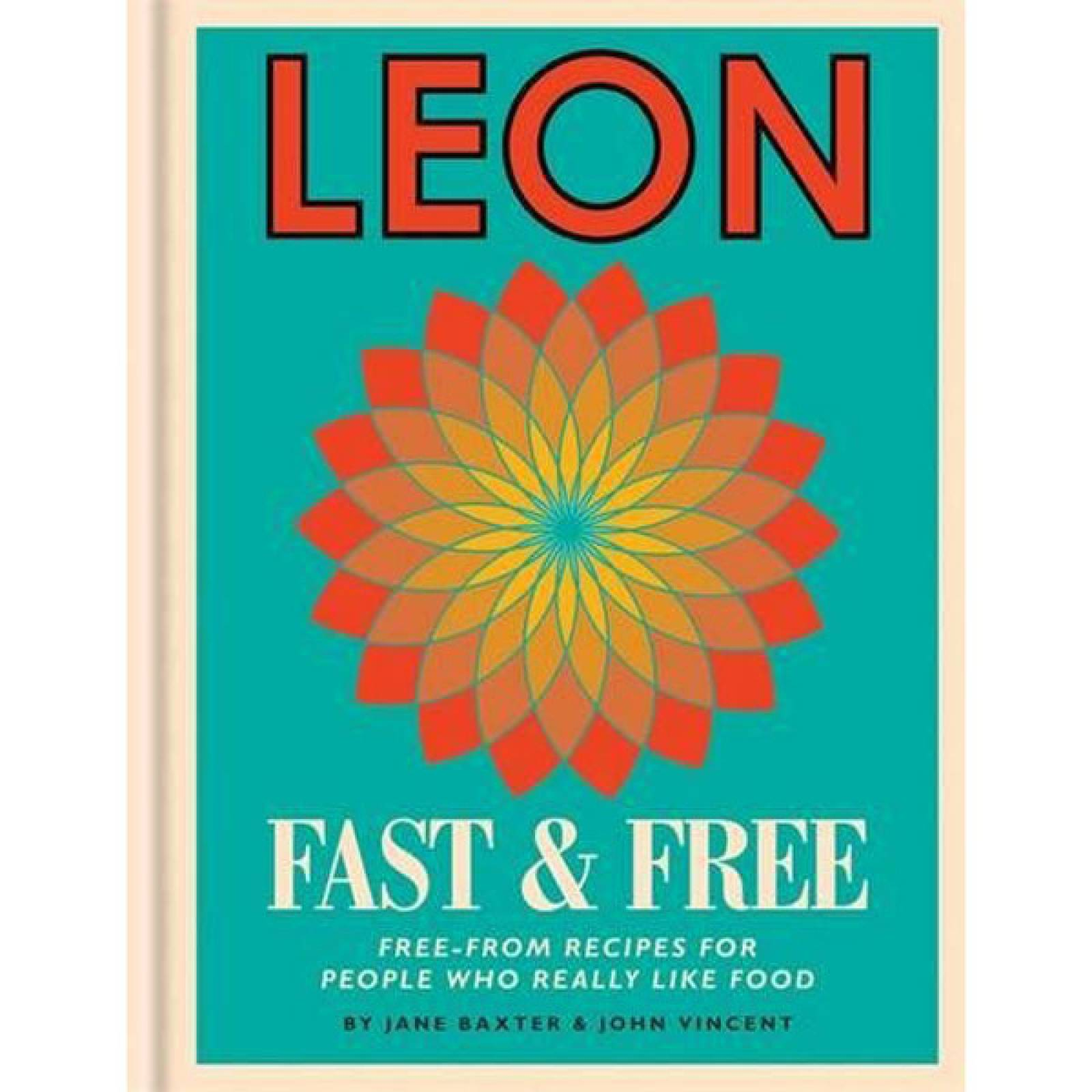Leon: Fast & Free Hardback Book