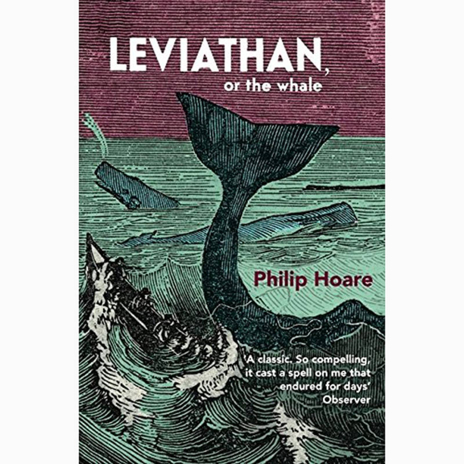Leviathan Or The Whale By Philip Hoare - Paperback Book