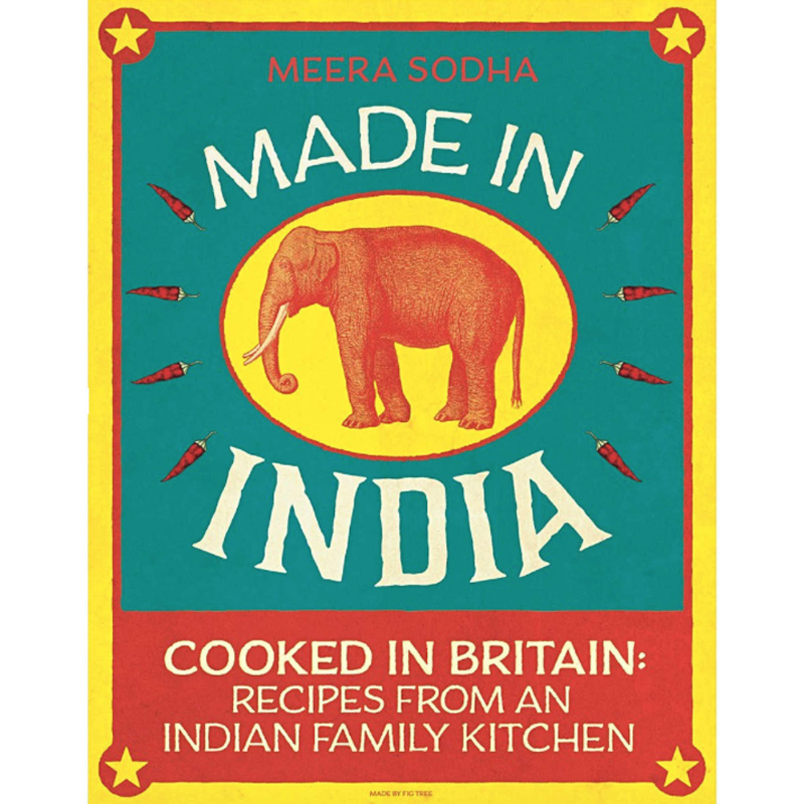 Made In India Cookbook By Meera Sodha