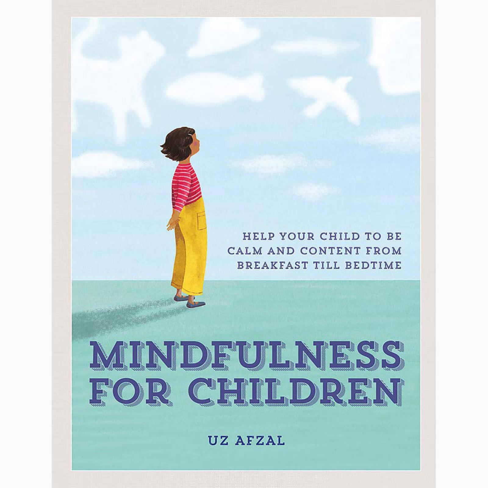 Mindfulness For Children - Hardback Book