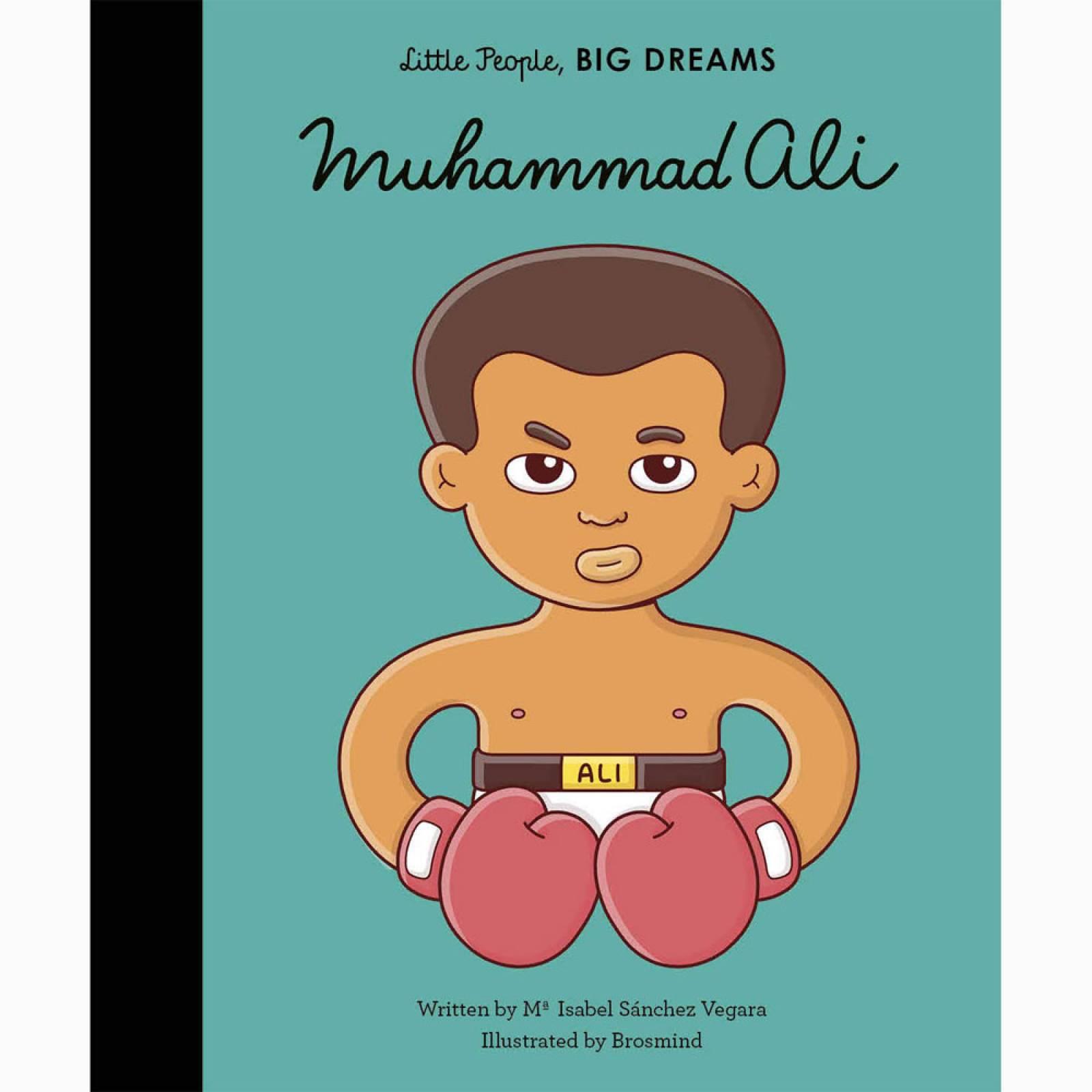 Muhammad Ali: Little People Big Dreams Hardback Book
