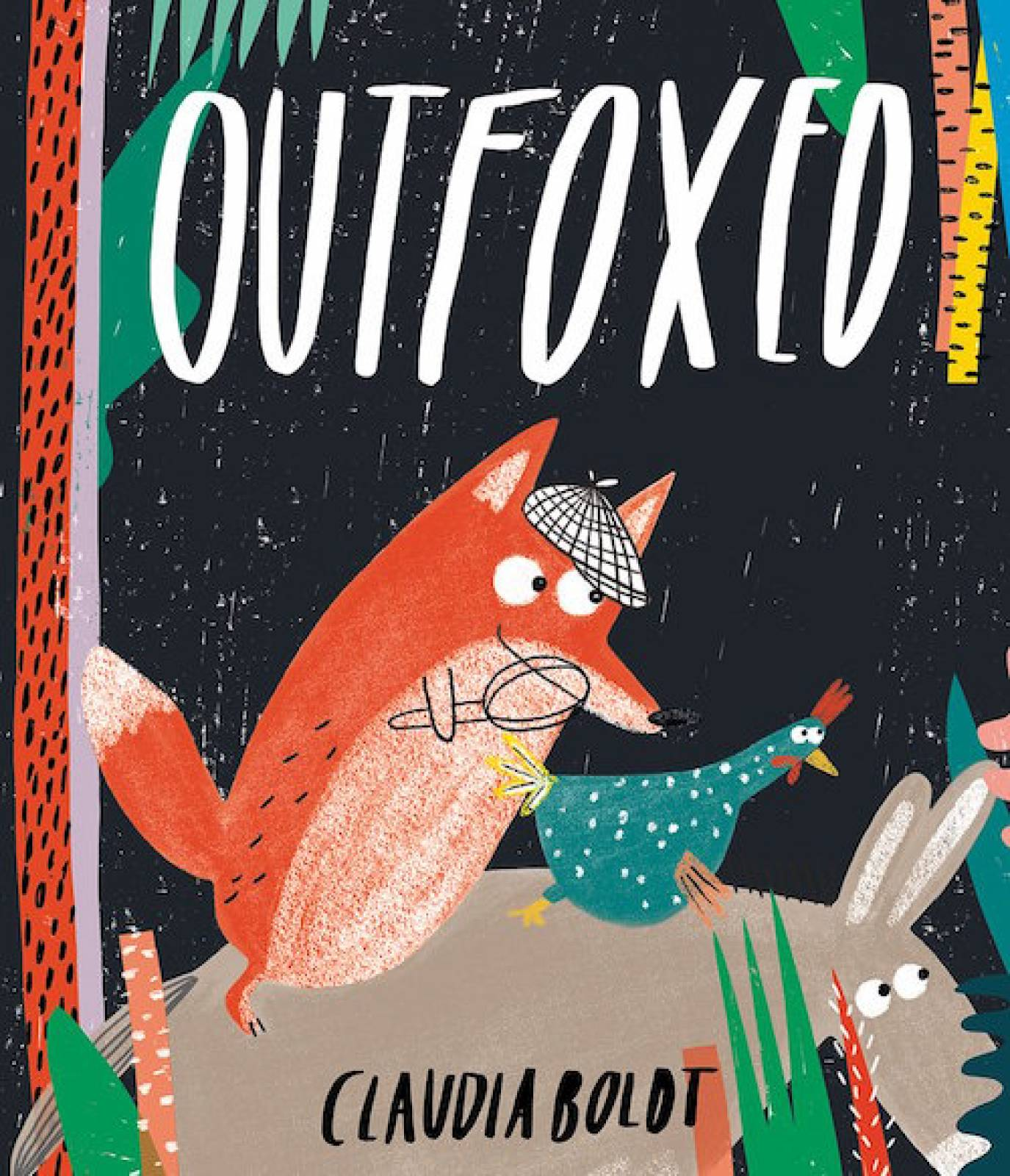 O/P Outfoxed Hardback Book By Claudia Boldt
