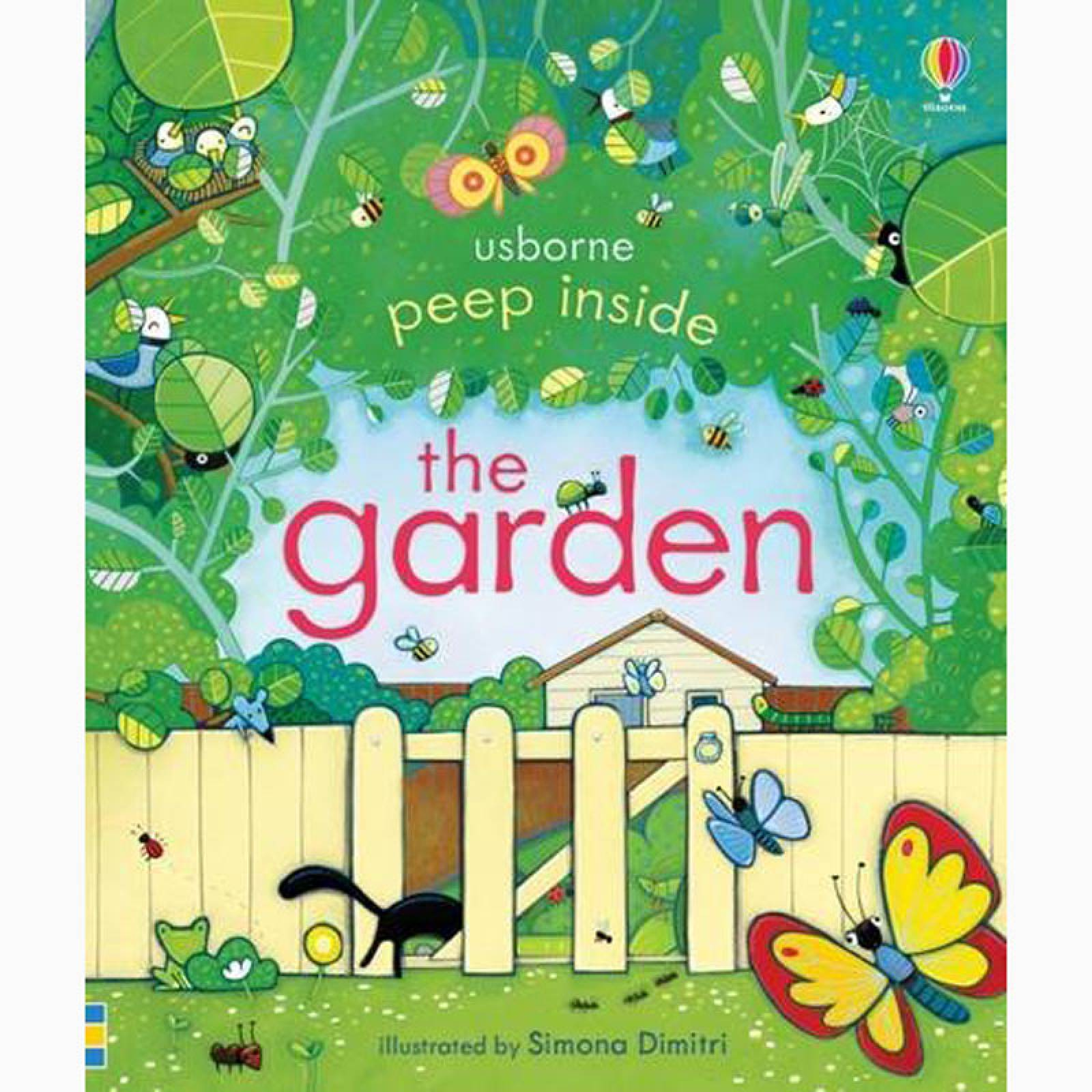 Peep Inside The Garden (Lift The Flap Book)