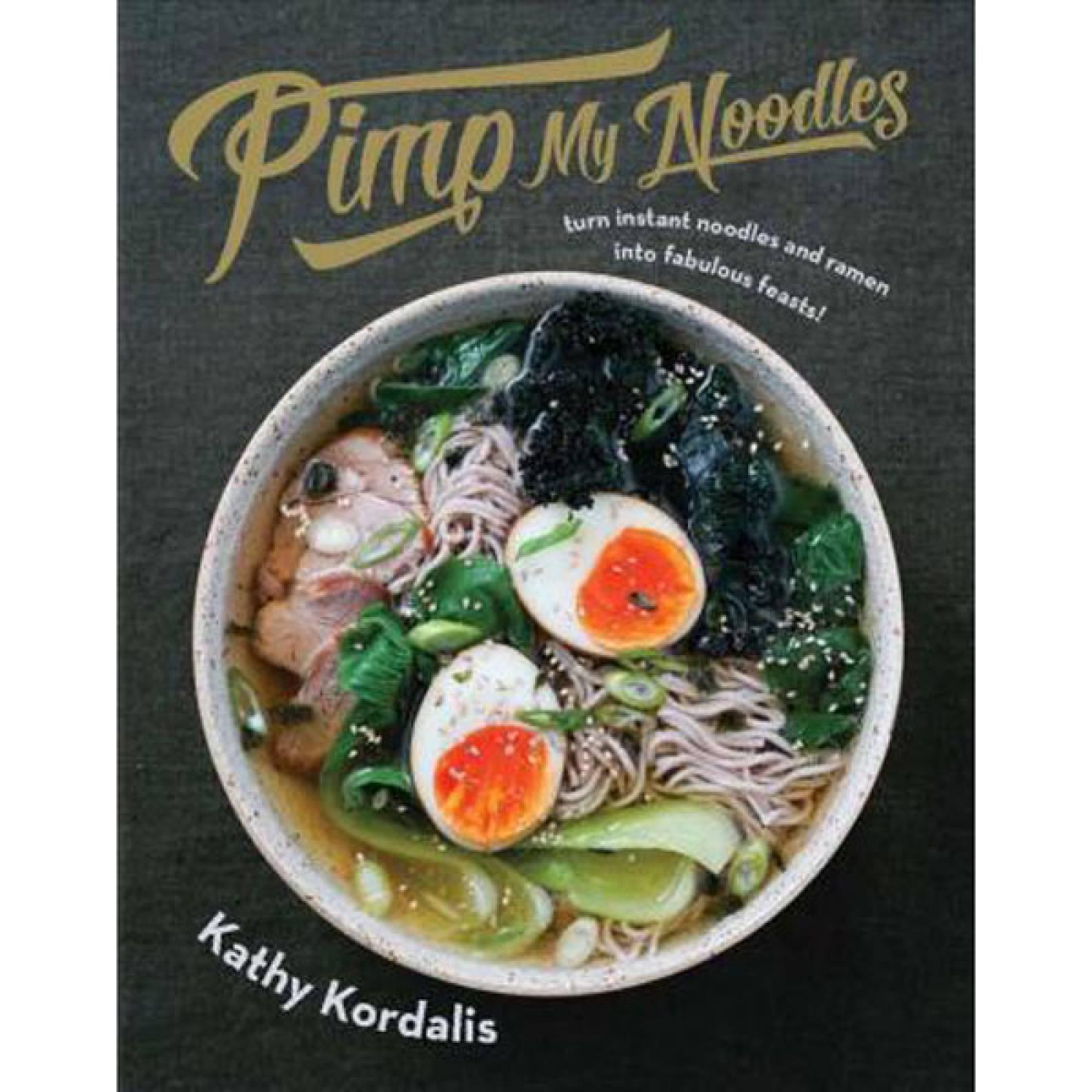 Pimp My Noodles Hardback Book