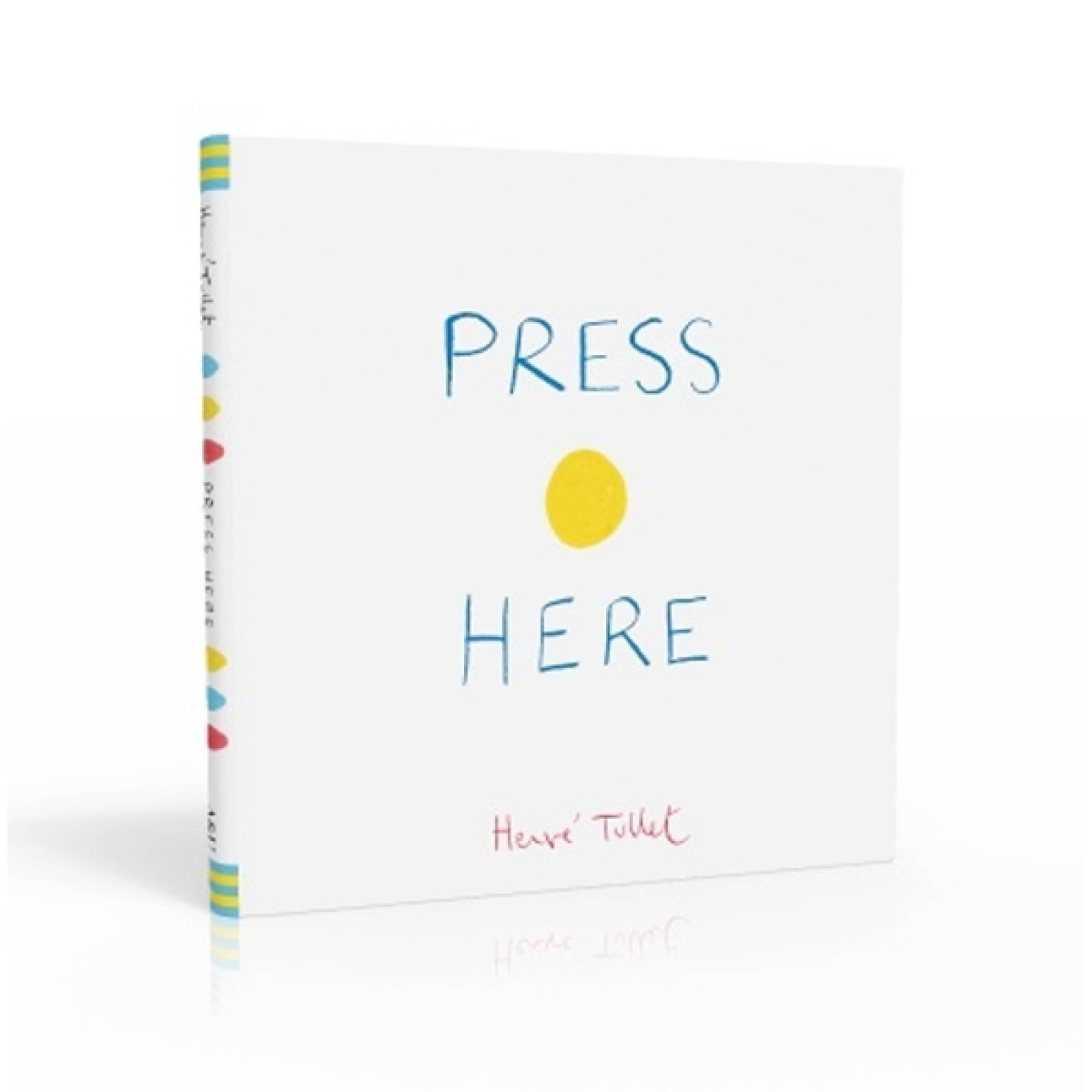 Press Here Book Hardback BY Herve Tullet