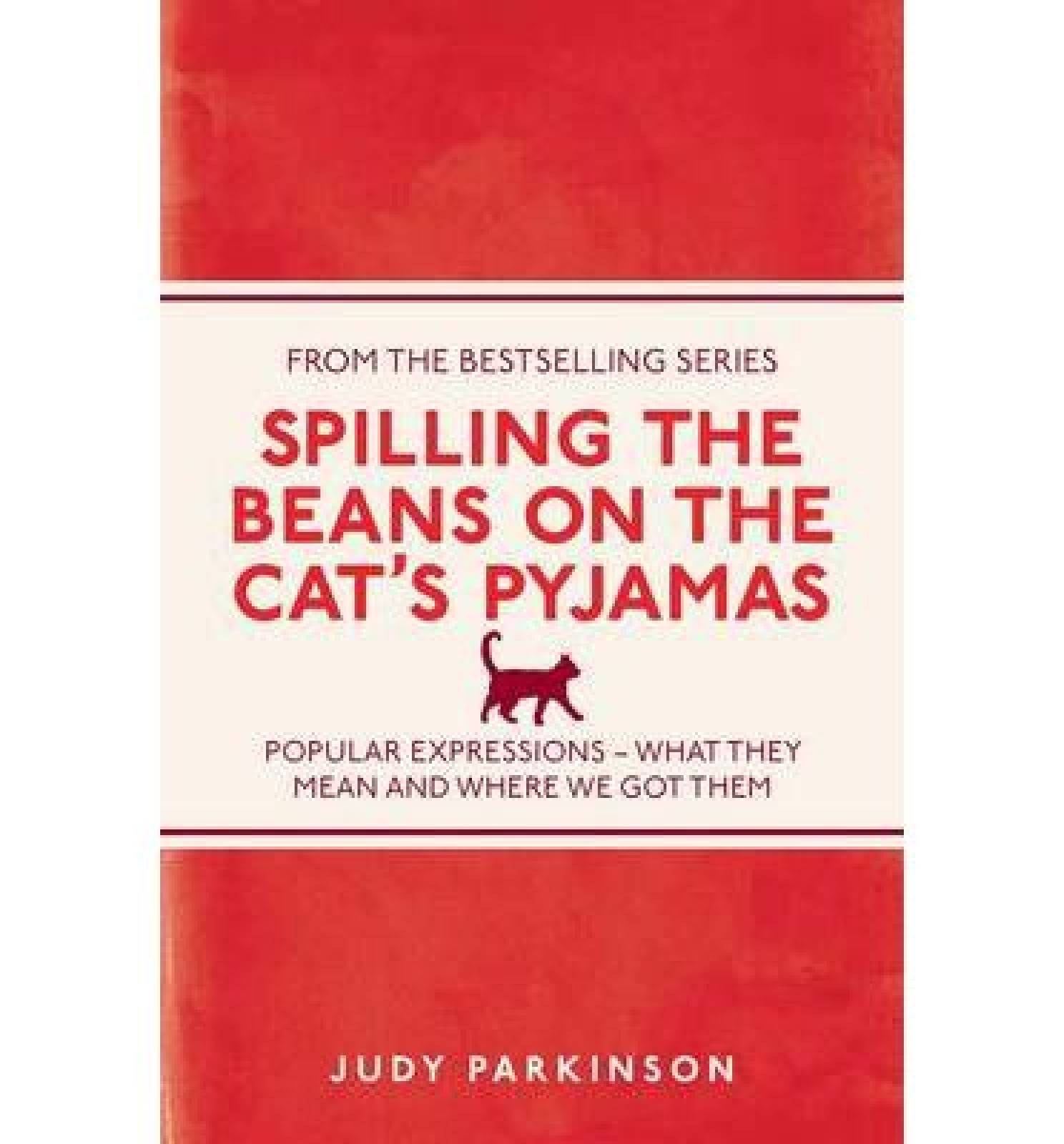 Spilling The Beans On The Cat's Pyjamas Paperback Book