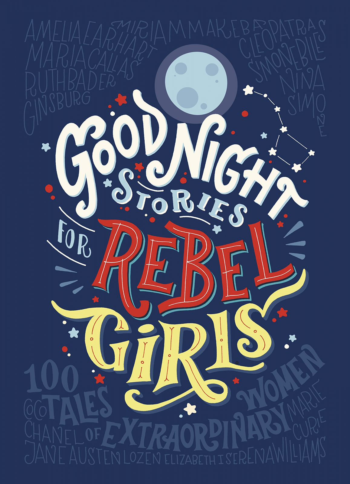 Good Night Stories For Rebel Girls Hardback Book