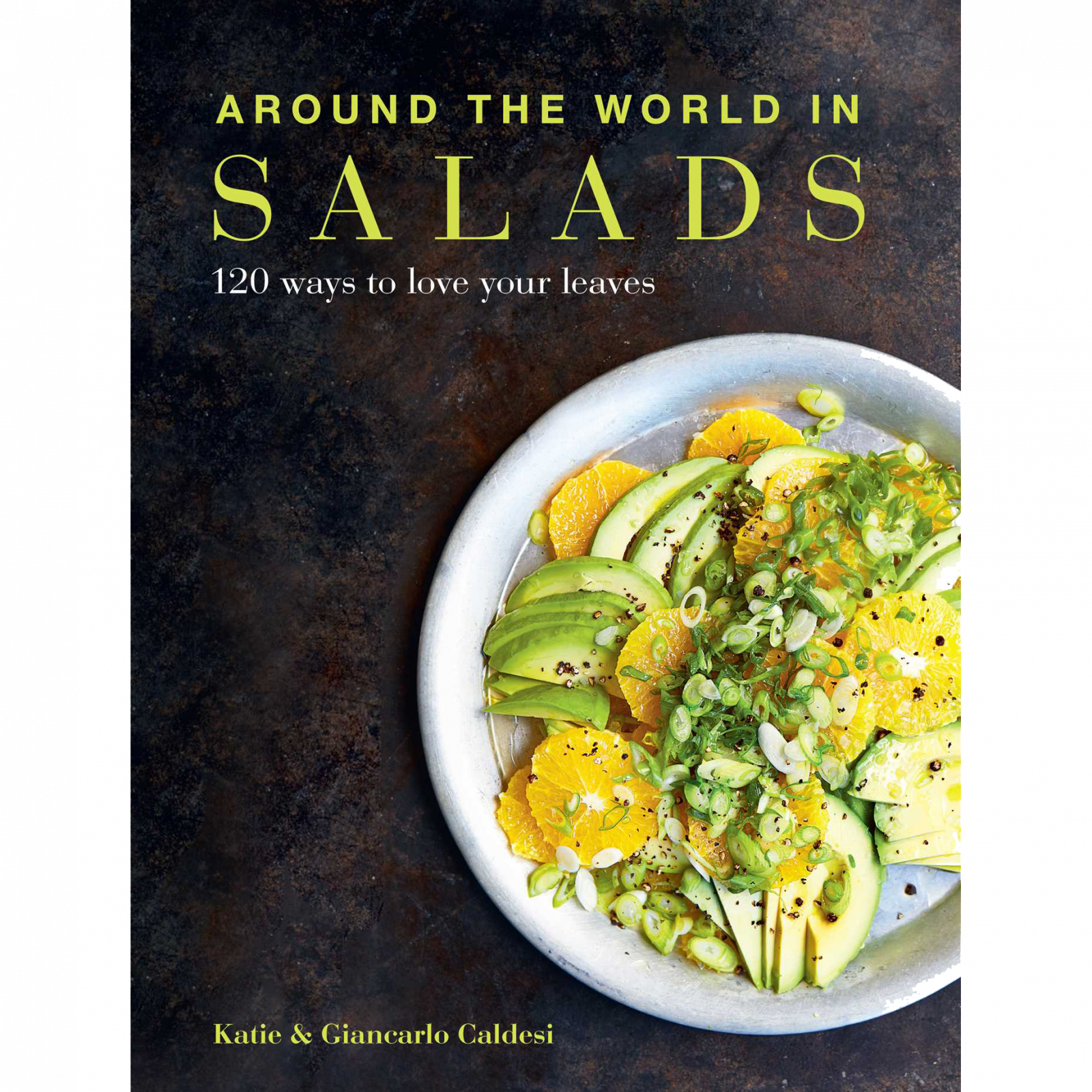 Around The World In Salads Book