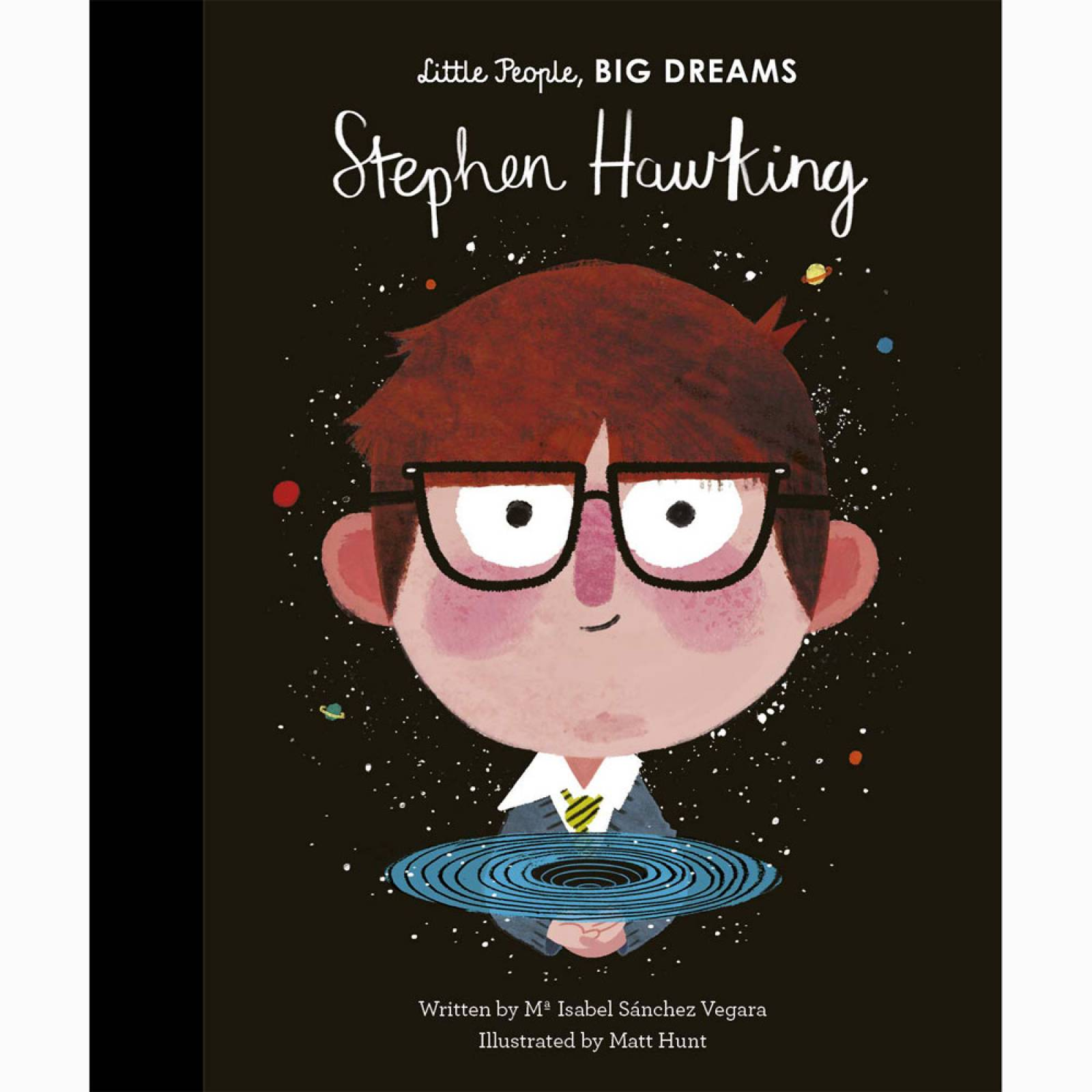 Stephen Hawking: Little People Big Dreams Hardback Book