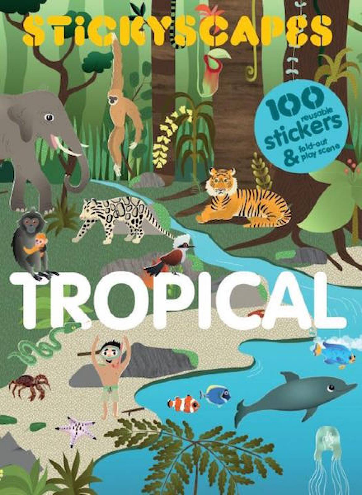 Stickyscapes: Tropical Sticker Book
