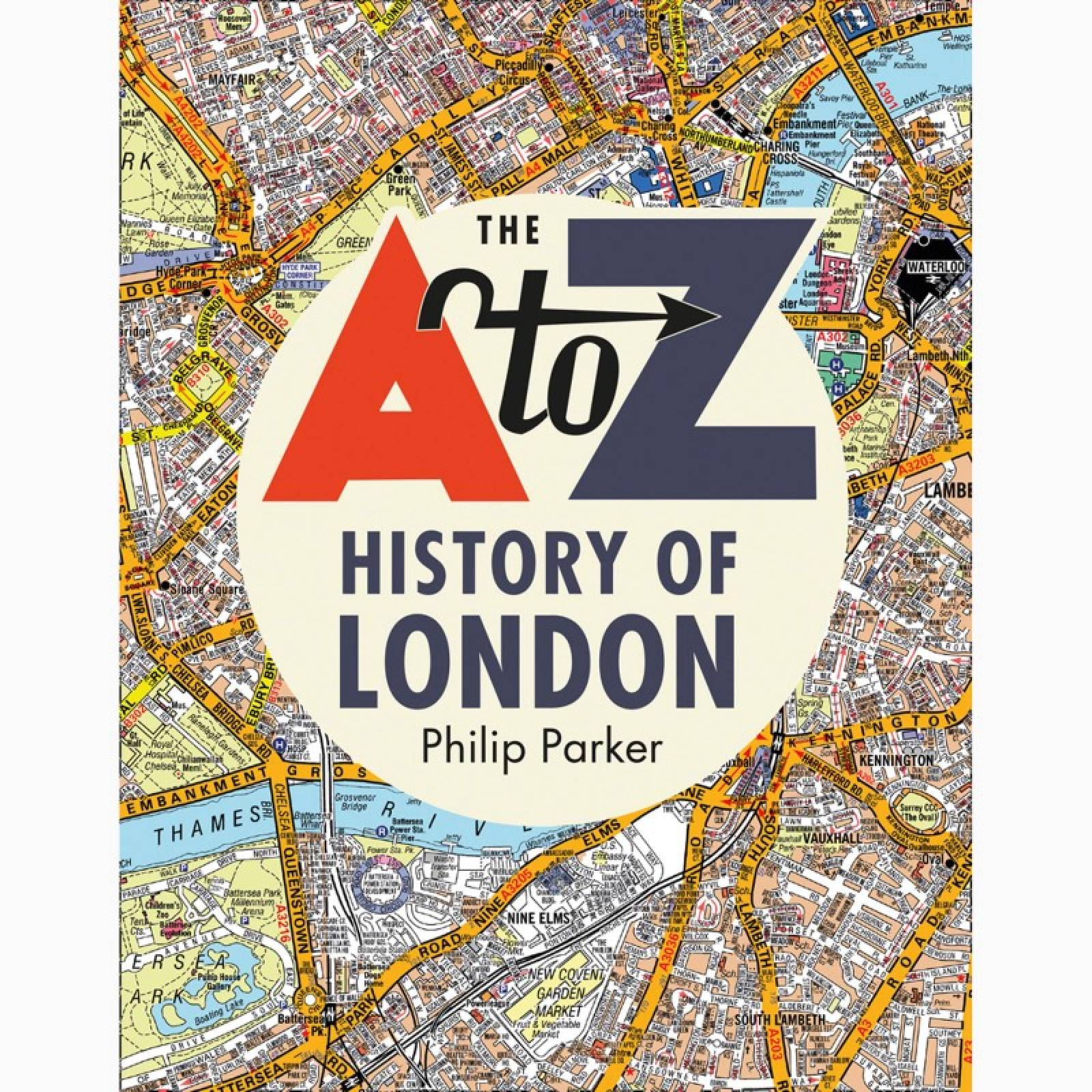 The A-Z History Of London - Hardback Book