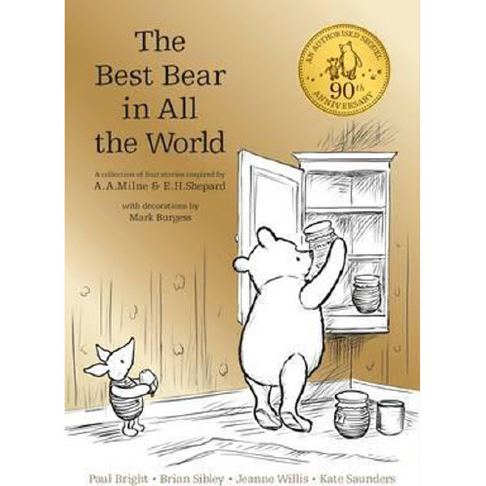 The Best Bear In All The World Winnie-The-Pooh Hardback Book