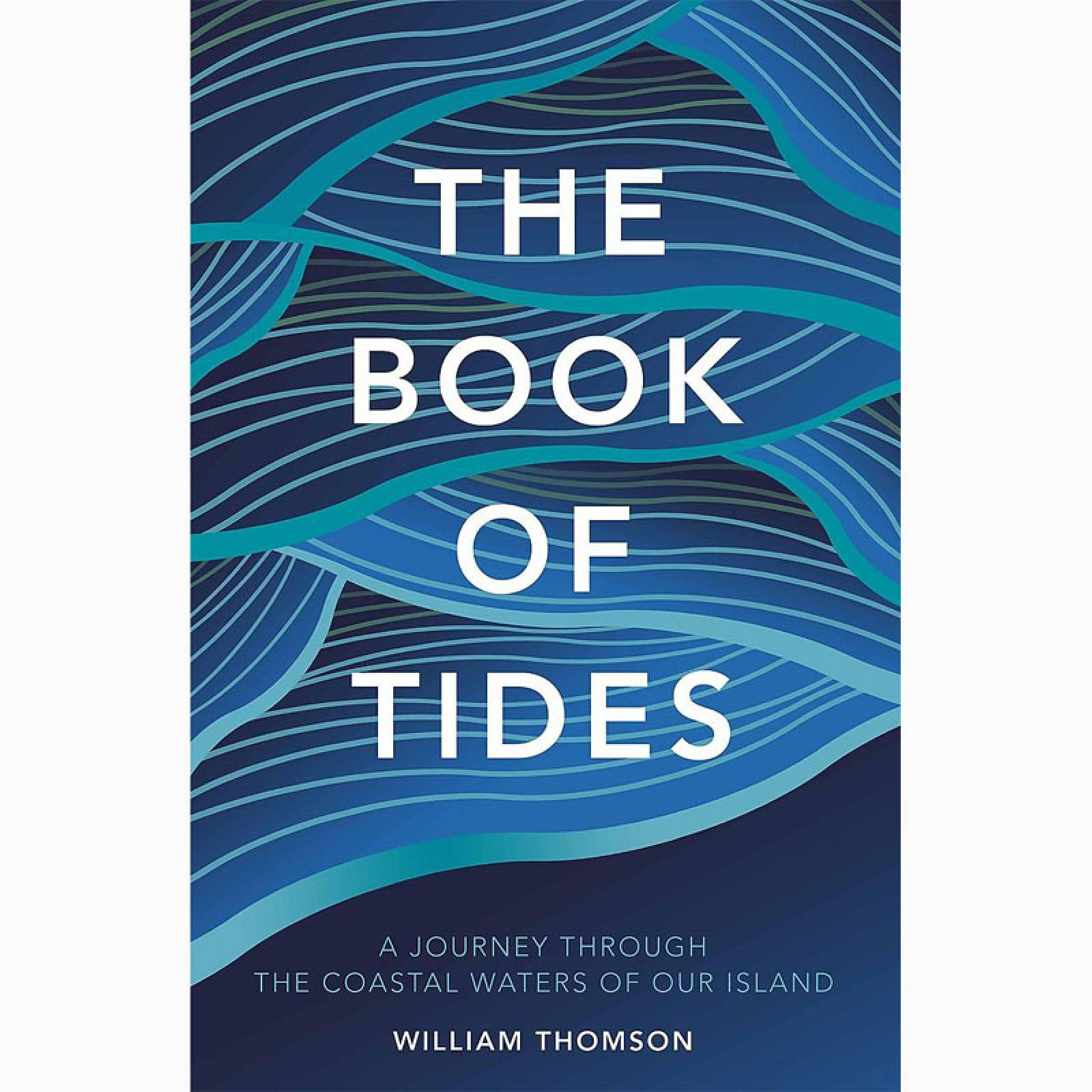 The Book Of Tides - Hardback Book