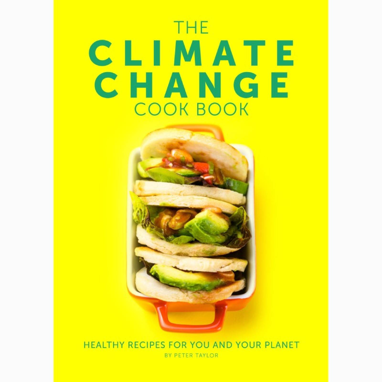 The Climate Change Cook Book - Hardback Book