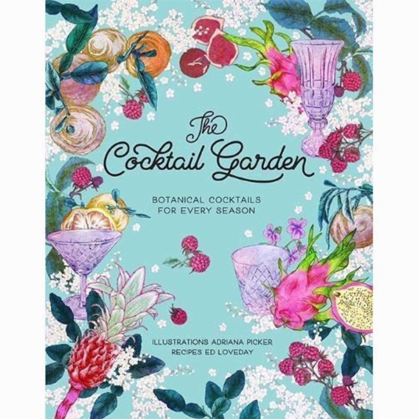 The Cocktail Garden - Hardback Book