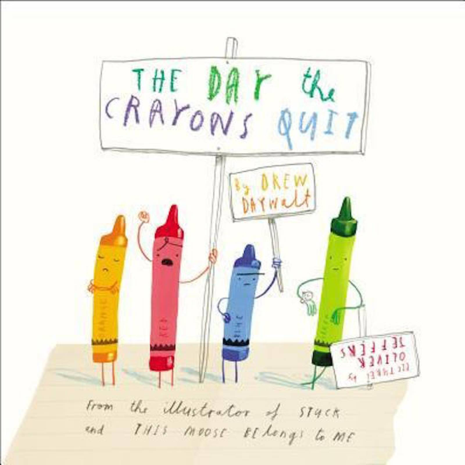 The Day The Crayons Quit By Oliver Jeffers - Hardback Book