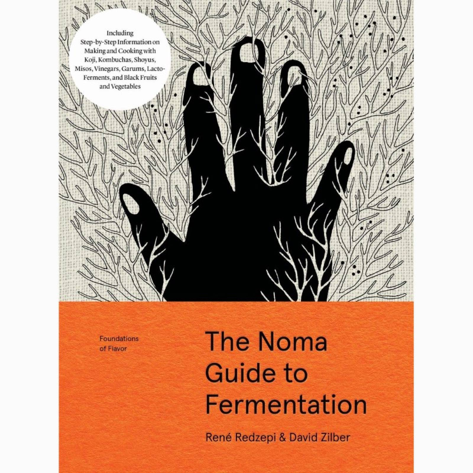The NOMA Guide To Fermentation - Hardback Book