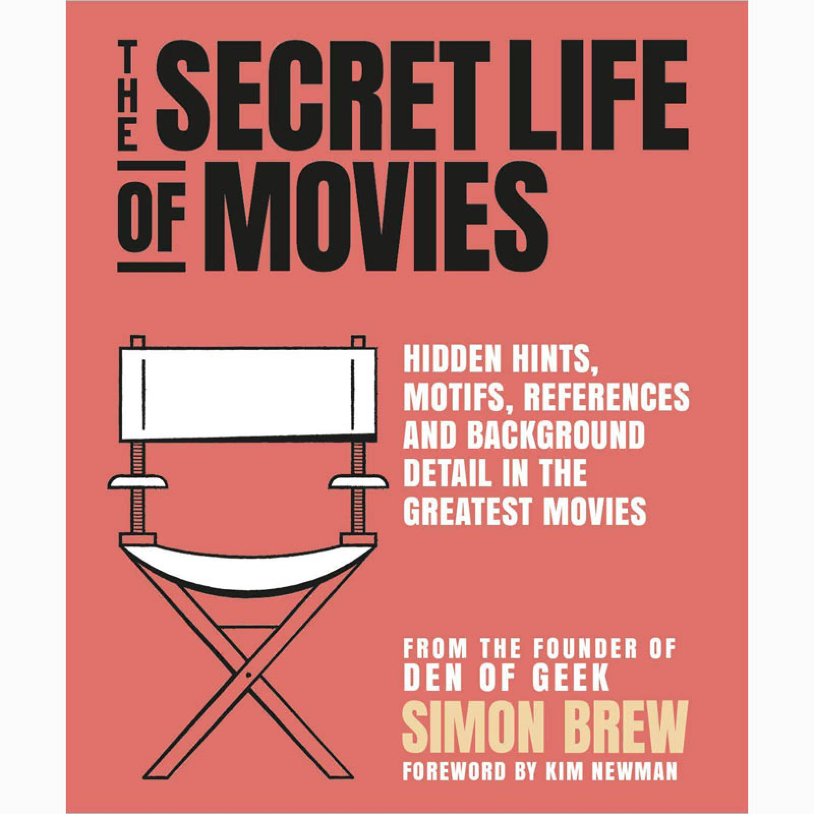 The Secret Life of the Movies - Hardback Book
