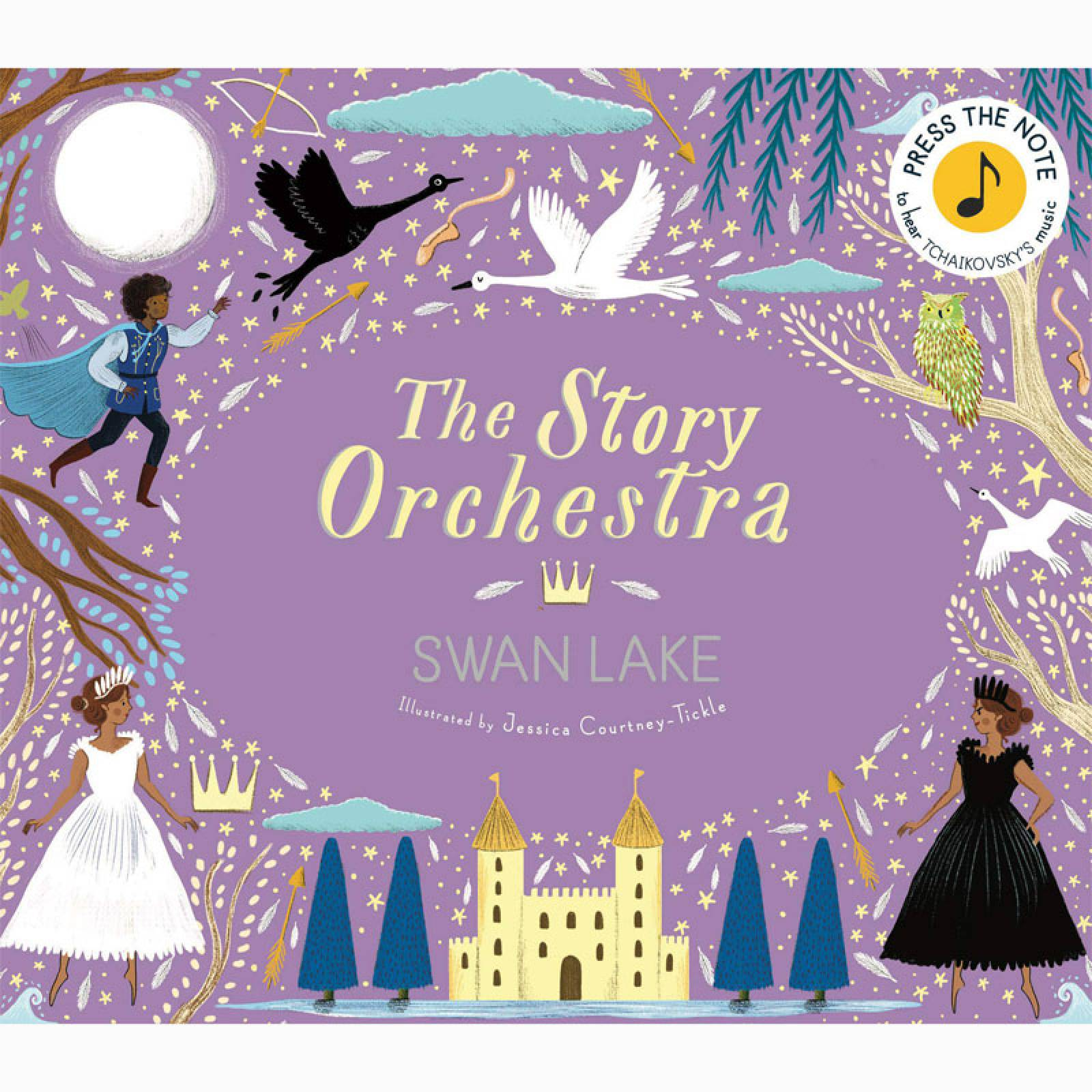 The Story Orchestra: Swan Lake - Hardback Book