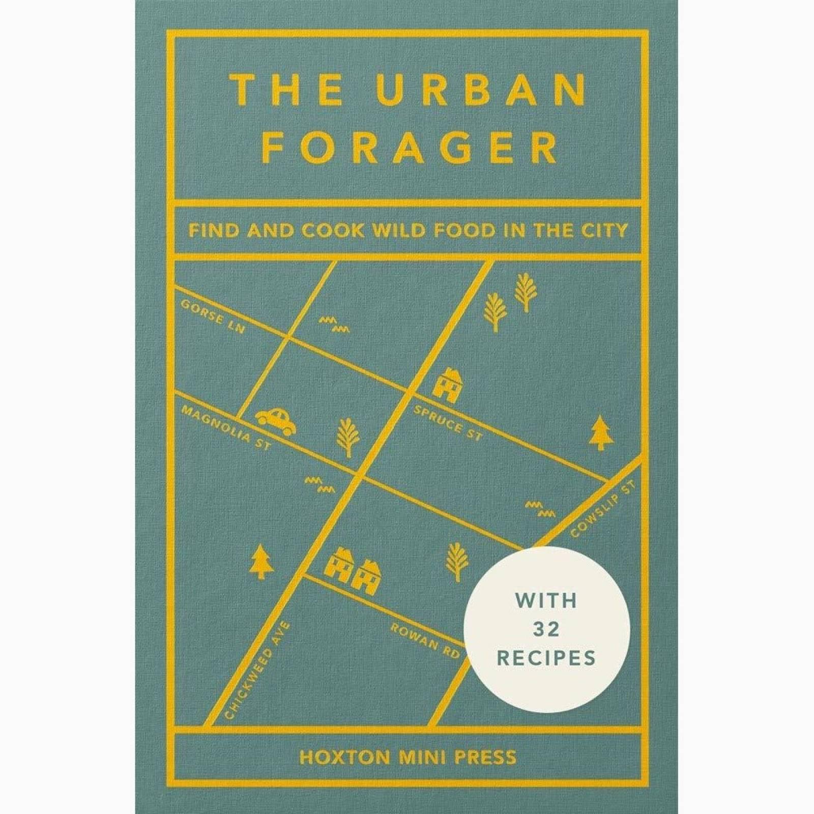 The Urban Forager - Hardback Book