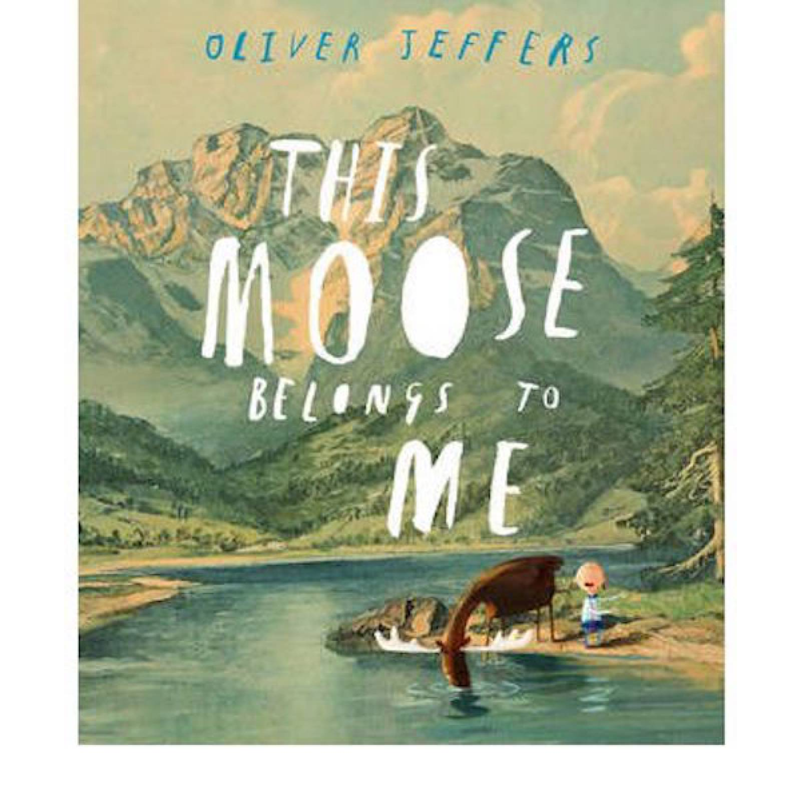 This Moose Belongs To Me Paperback Book By Oliver Jeffers