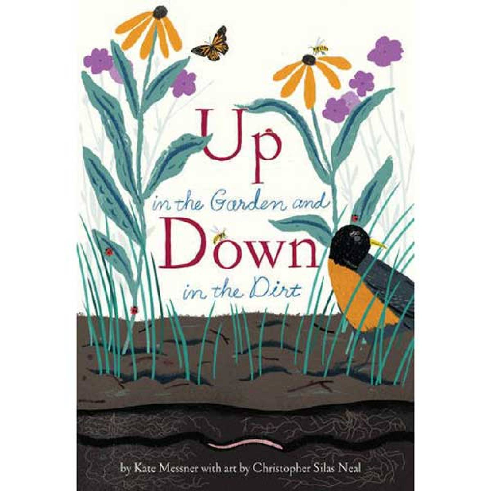 Up In The Garden And Down In The Dirt Hardback Book