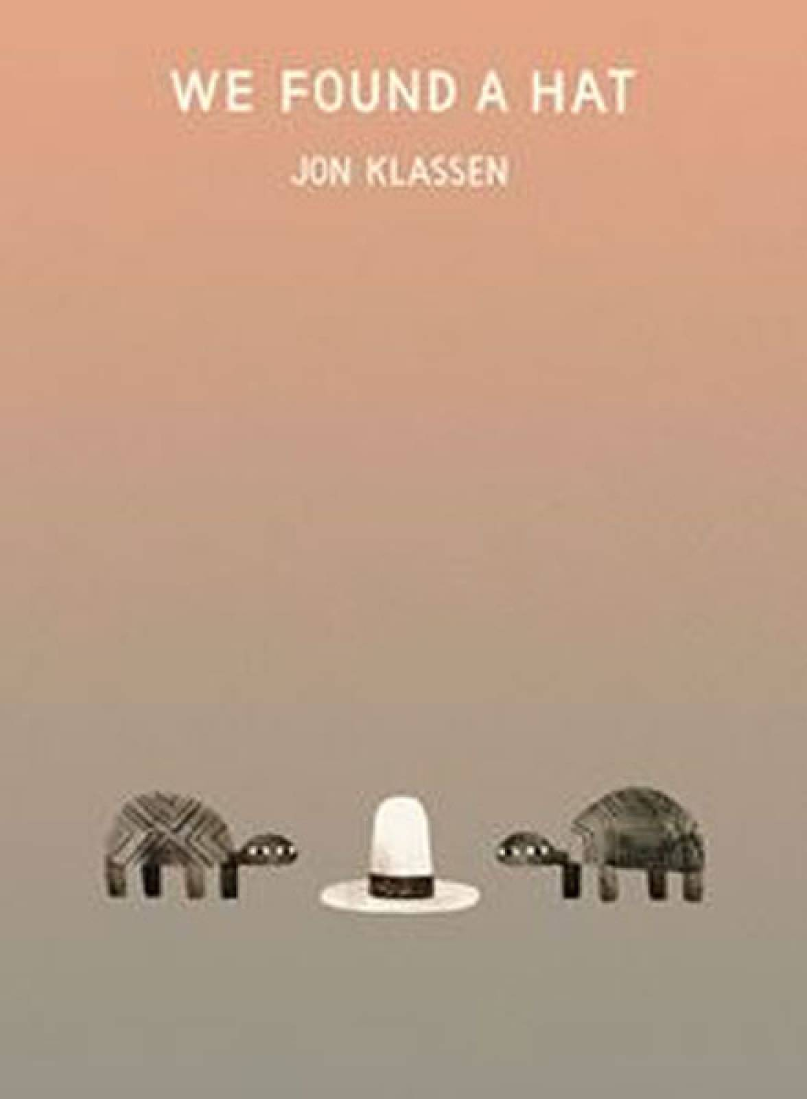 We Found A Hat By Jon Klassen - Hardback Book