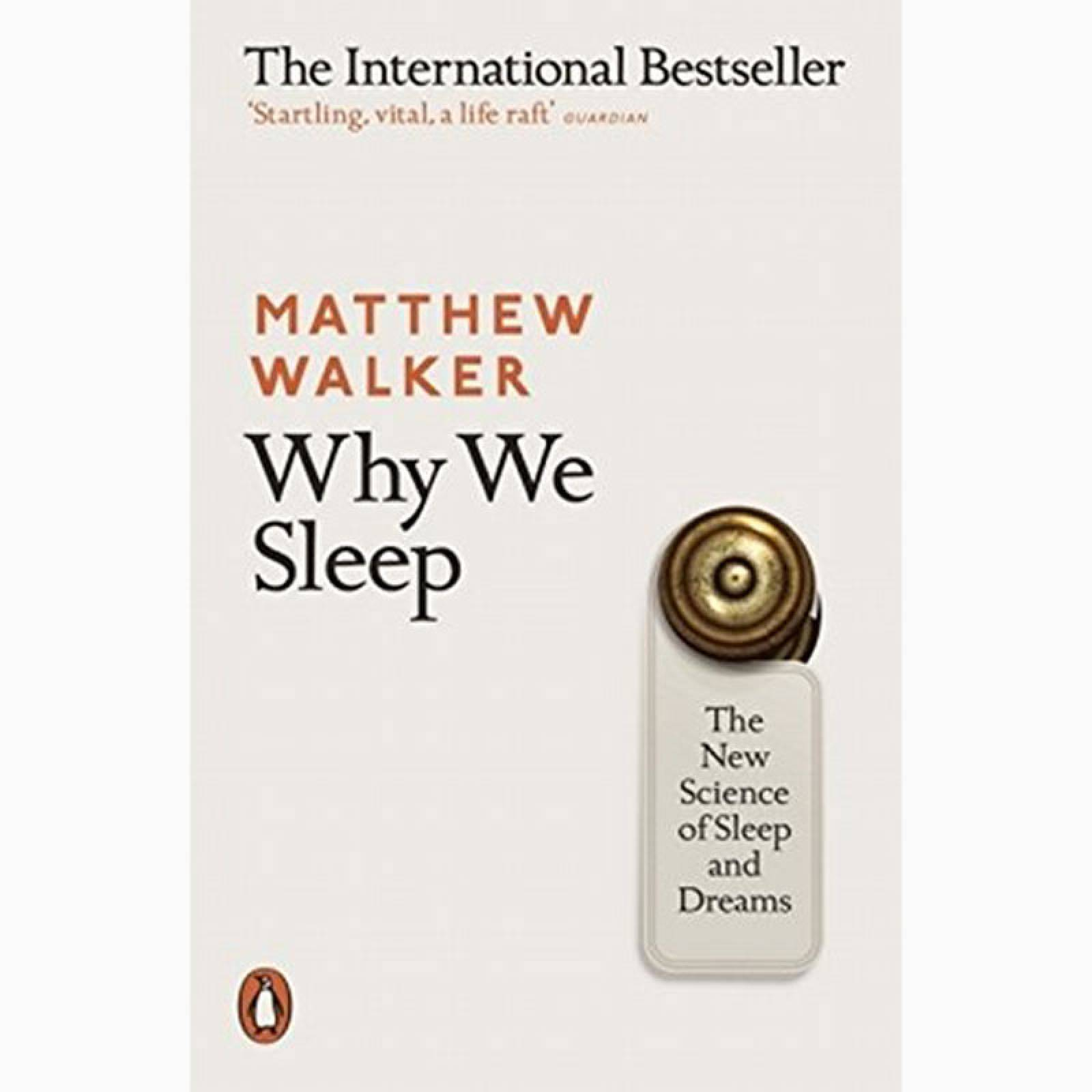 Why We Sleep By Matthew Walker - Paperback Book