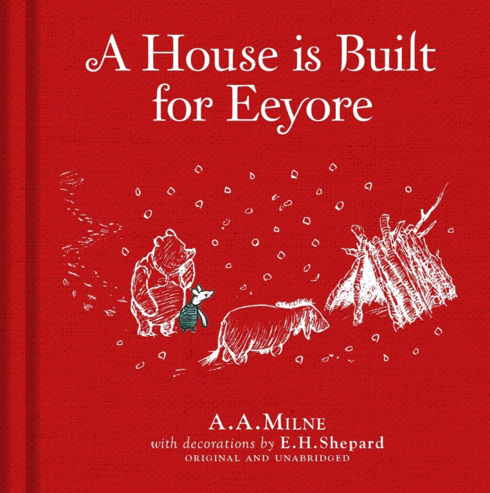 Winnie-the-Pooh: A House is Built for Eeyore - Hardback Book