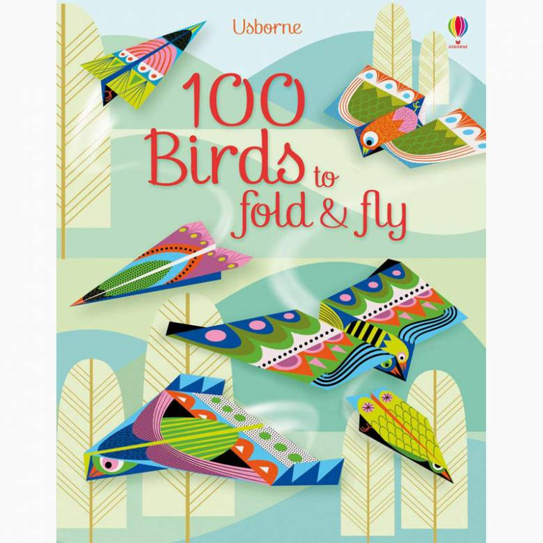 100 Birds To Fold And Fly - Paperback Book