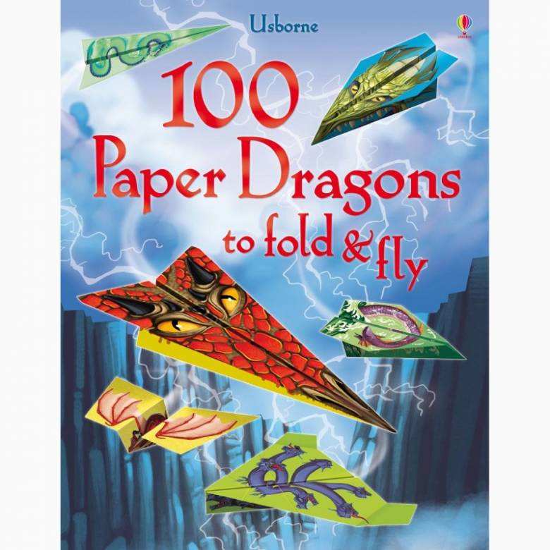 100 Paper Dragons To Fold & Fly - Paperback Book
