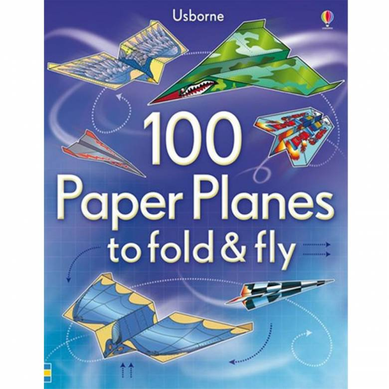 100 Paper Planes To Fold And Fly - Paperback Book